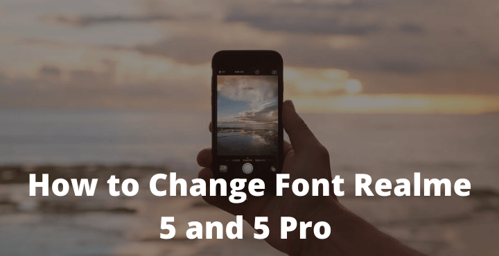 How to change front Realme 5 and 5 pro