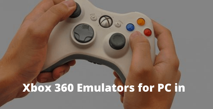 Xbox 360 Emulators for PC in