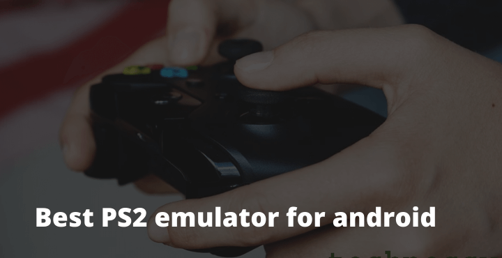 Best PS2 emulator for android