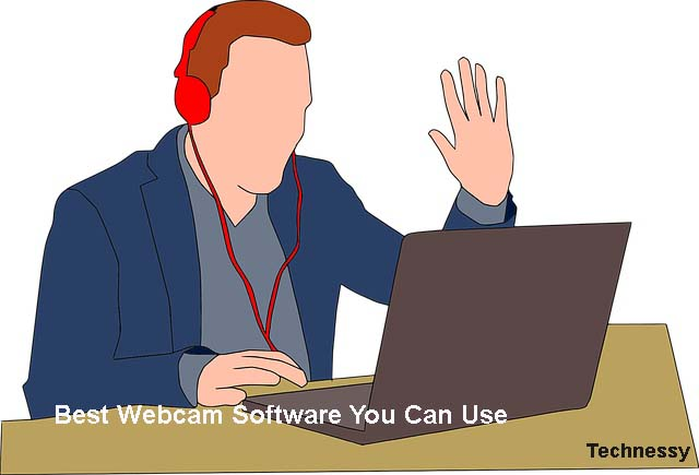 Best Webcam Software You Can Use